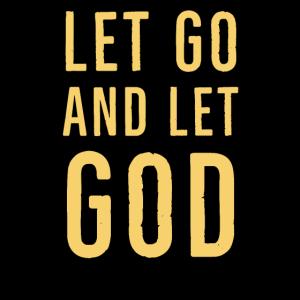 Lass uns gehen und lass Gott