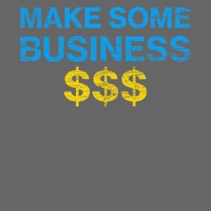Make Some Business Used Look