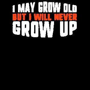 Ich werde vielleicht alt, aber ich werde niemals Geburtstag werden