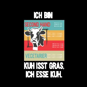Second Hand Veganer Kuh ist Grass ich esse Kuh