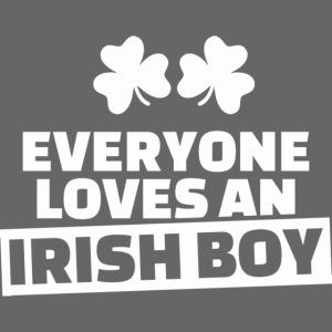 EVERYONE LOVES AN IRISH BOY
