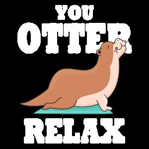 You Otter Relax Otter Yoga Geschenk