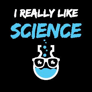 Lustig Ich mag Wissenschaft Humor Wissenschaft Geschenk wirklich