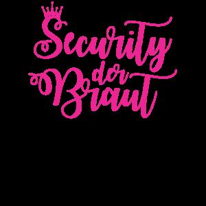 Security der Braut - Junggesellinnenabschied Crew