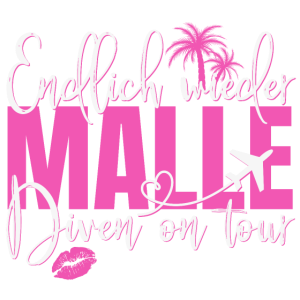 Mallorca Spruch Endlich Wieder Malle Diven On Tour