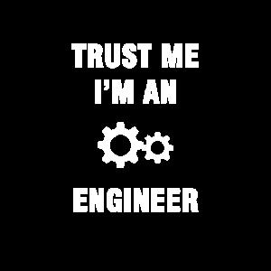 Vertrau mir, ich bin Ingenieur