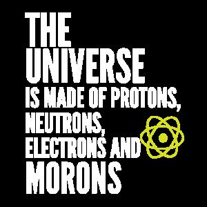 Das Universum besteht aus Protonenneutronen, Elekt