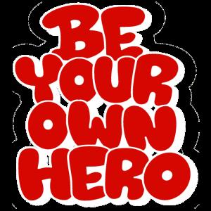 Sei dein eigener Held