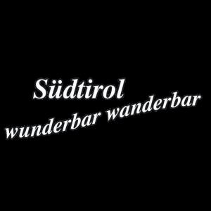 Südtirol wunderbar wanderbar