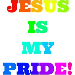 Jesus is my Pride