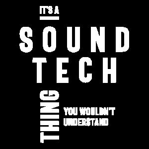 Es ist ein Sound Tech Thing Job Title Geschenk
