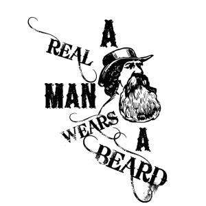 A Real Man Wears A Beard
