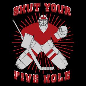 shut your five hole hockey player Shirt
