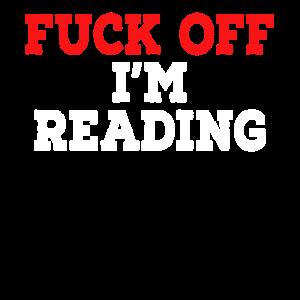 Verpiss dich, ich lese.