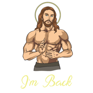 Jesus I'm Back Easter Gift Christian