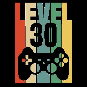Level 30 Gamer Zocker 30. Geburtstag Geschenkidee