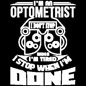 Optiker Ich höre auf, wenn ich fertig bin