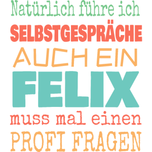 Felix fragen