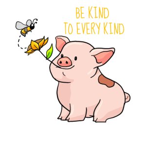 Be Kind To Every Kind Animal Love