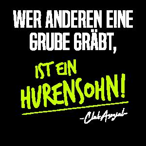 Grube Gräbt Hurensohn Lustiges Sprichwort Humor