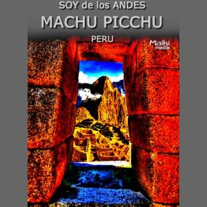 SOY de los ANDES - Machu Picchu II