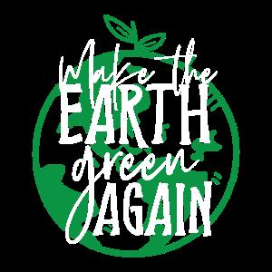 Die Erde wieder grün machen | Umweltschutzgeschenk