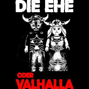 DIE EHE oder Valhalla Wikinger Viking