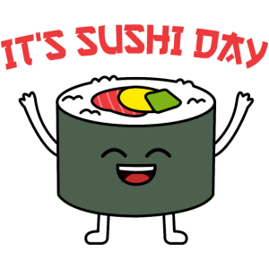 IT'S SUSHI DAY