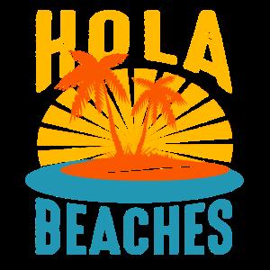 Hola Beaches Vacation Trip Shirt