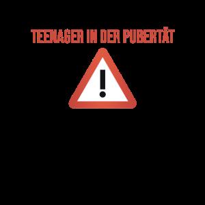 Vorsicht Teenager in der Pubertät Geschenk