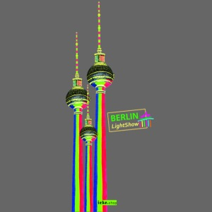 Fernsehturm / BerlinLightShow im Triple-Look