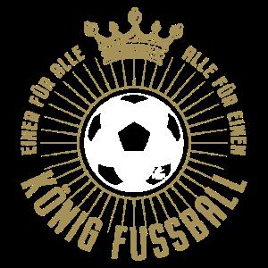 """""""König Fußball – Einer für alle – Alle für einen"""""""