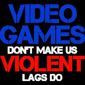 Videospiele Zocker Spruch Lags