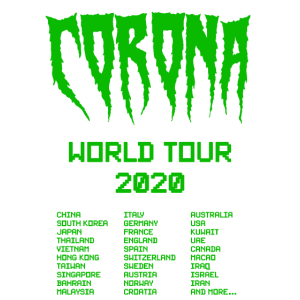 Corona Virus World Tour lustiges Geschenk