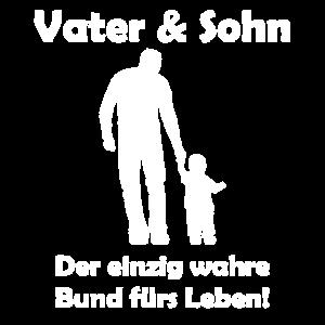Vater und Sohn, der einzig wahre Bund fürs Leben