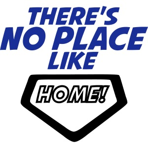 There´s no place like home