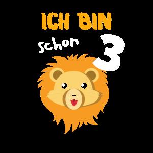 Ich bin Schon 3 - Geschenk für Kinder Löwen Fans