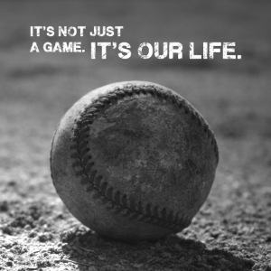 """""""It´s our life"""" Baseball Poster"""