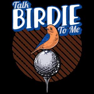 Nettes Gespräch Birdie zu mir lustiger Golf-Wortspielgolfer
