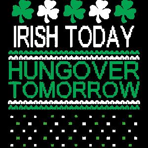 irish today hungover tomorrow ugly design