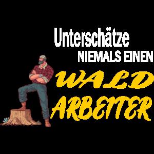 Waldarbeiter Tshirt Wald Förster Holzfäller