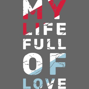 My Life Full Of Love