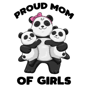 Proud mom of Girls Panda Mama Pandabär Muttertag