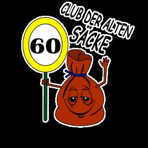 60 Geburtstag Club der alten Saecke Design 60ter