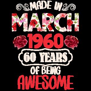 Hergestellt im März 1960 60 Jahre Awesome