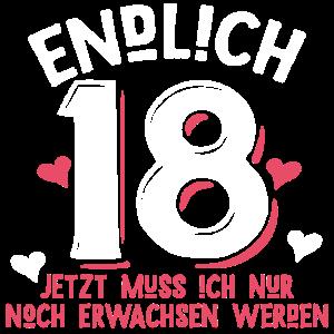 Endlich 18, 18. Geburtstag, Geschenk, Funshirt