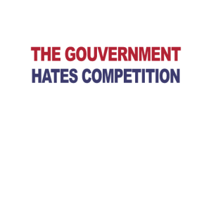 Dont Steal The Gouvernment Hates Competition 3