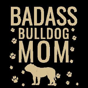 Badass Bulldogge Mutter