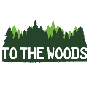 To the woods