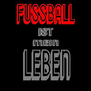 Fussball ist mein Leben